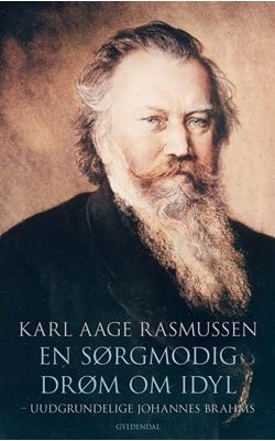 En sørgmodig drøm om idyl Karl Aage Rasmussen 9788702227093