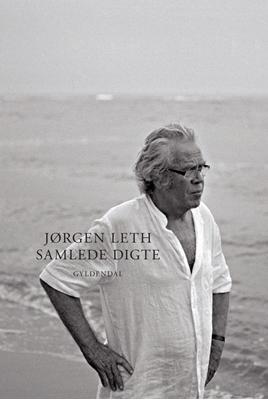 Samlede digte Jørgen Leth 9788702122428