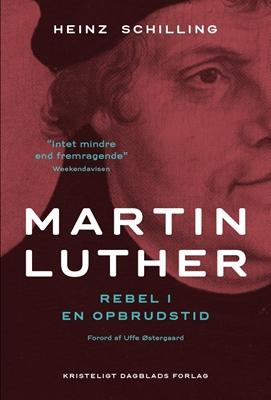 Martin Luther PB Heinz Schilling 9788774673231