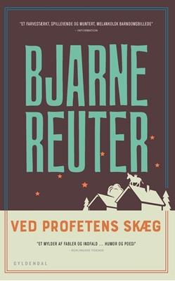 Ved profetens skæg Bjarne Reuter 9788702251197