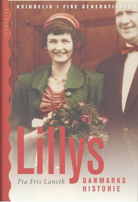 Lillys Danmarkshistorie Pia Fris Laneth 9788702067903