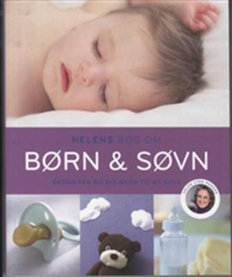 Helens bog om børn og søvn Helen Lyng Hansen 9788712047704