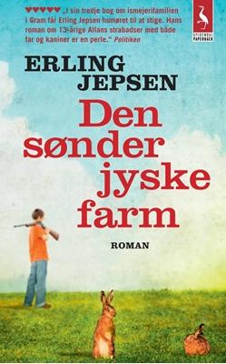 Den sønderjyske farm Erling Jepsen 9788702154276