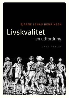 Livskvalitet cand. theol. Bjarne Lenau Henriksen 9788712042068