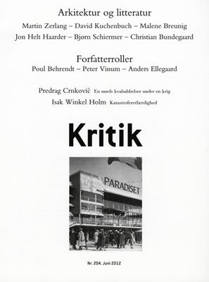 Kritik, 45. årgang, nr. 204 Lasse Horne Kjældgaard, Frederik Stjernfelt 9788702128048