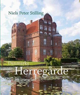 Danmarks herregårde Niels Peter Stilling 9788702132458