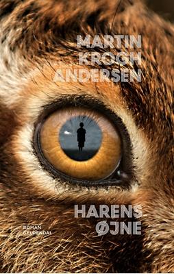 Harens øjne Martin Krogh Andersen 9788702233872