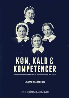 Køn, kald og kompetencer Susanne Malchau Dietz 9788717043299