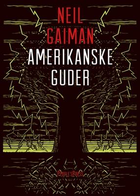 Amerikanske Guder Neil Gaiman 9788771375442