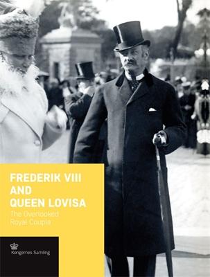 Frederik VIII and Queen Lovisa - engelsk udgave Jens Busck 9788793229839