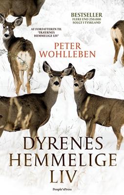Dyrenes hemmelige liv Peter Wohlleben 9788771808322