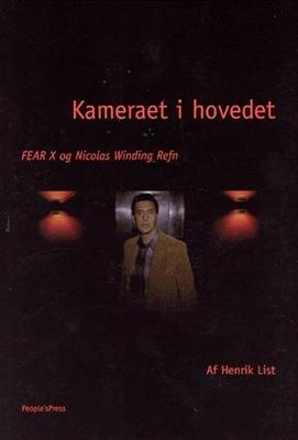 Kameraet i hovedet Henrik List 9788791293115