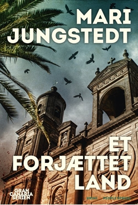 Et forjættet land Mari Jungstedt 9788772000312