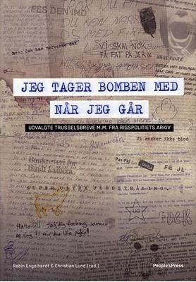 Jeg tager bomben med når jeg går Christian Lund, Robin Engelhardt 9788770557603
