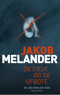 De døde og de ufødte Jakob Melander 9788771802047