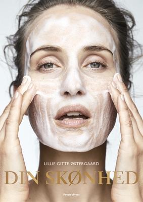 Din skønhed Lillie Gitte Østergaard 9788771595239