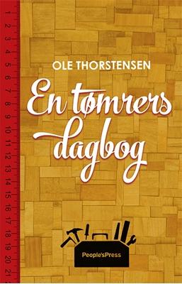 En tømrers dagbog Ole Thorstensen 9788771804003