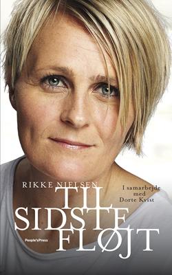 Til sidste fløjt PB Rikke Nielsen, Dorte Kvist 9788771596038
