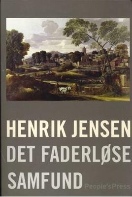 Det faderløse samfund Henrik Jensen 9788791812903
