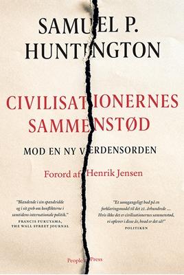 Civilisationernes sammenstød Samuel P. Huntington 9788771802986