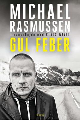 Gul Feber Klaus Wivel, Michael Rasmussen 9788771375954