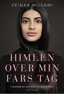 Himlen over min fars tag Zeinab Mosawi med Birgitte Vestermark 9788771803518
