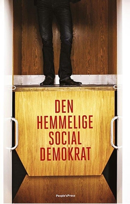 Den hemmelige socialdemokrat Anonym 9788771379839