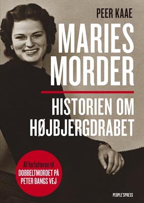 Maries morder Peer Kaae 9788771599787