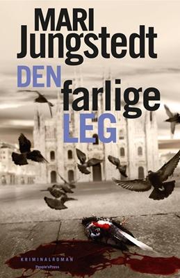 Den farlige leg Mari Jungstedt 9788771085129