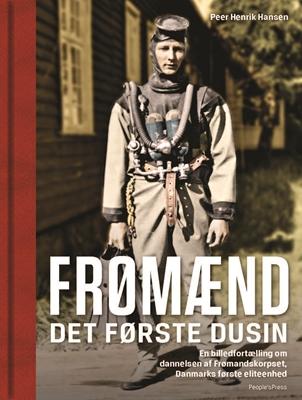 Frømænd Peer Henrik Hansen (red.) 9788771806885