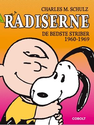 Radiserne – De bedste striber 1960-1969 Charles M. Schulz 9788770856362