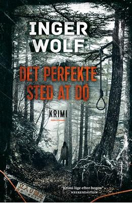 Det perfekte sted at dø PB Inger Wolf 9788771597646