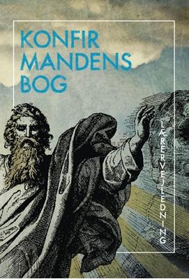 Konfirmandens bog - Vejledning Gunilla Liindén m.fl. 9788741000480