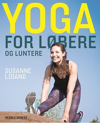 Yoga for løbere og luntere Susanne Lidang 9788771598933