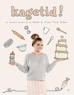 Kagetid Liv Martine Hansen, Simone Thorup Eriksen 9788771803815