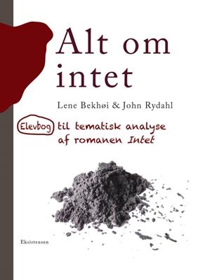 Alt om intet John Rydahl, Lene Bekhøj 9788741001555