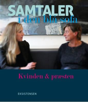 Samtaler i den blå sofa Annette Molin Brautch, Susanne Fischer 9788741001371
