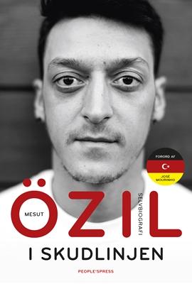 I skudlinjen Mesut Özil 9788772000152