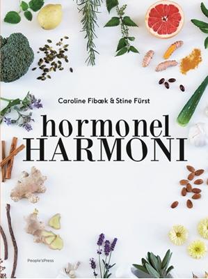 Hormonel harmoni Stine Fürst, Caroline Fibæk 9788771596120