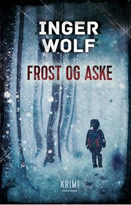 Frost og aske PB Inger Wolf 9788771592887