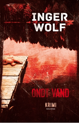 Ondt vand PB Inger Wolf 9788771590425