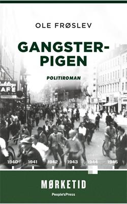 Gangsterpigen PB Ole Frøslev 9788771599862