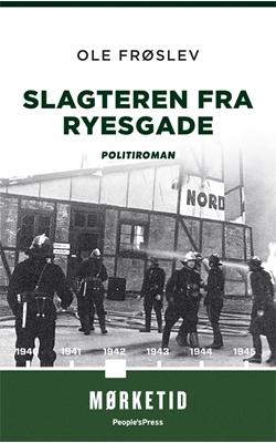 Slagteren fra Ryesgade PB Ole Frøslev 9788771599831