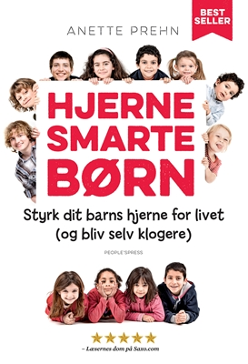 Hjernesmarte børn Anette Prehn 9788771592474