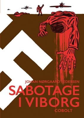 Sabotage i Viborg Johan Nørgaard Pedersen 9788770855952
