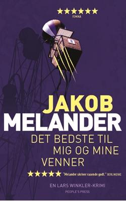 Det bedste til mig og mine venner PB Jakob Melander 9788772000237