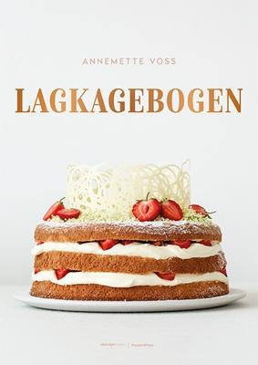 Lagkagebogen AnneMette Voss 9788771802948