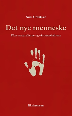 Det nye menneske Niels Grønkjær 9788741001661
