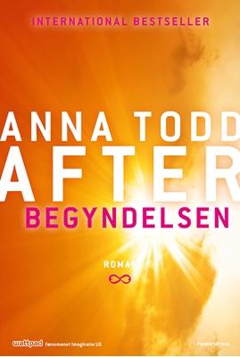 After - Begyndelsen Anna Todd 9788771802528