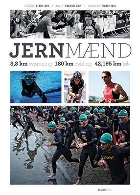 Jernmænd Steen Tinning, Rasmus Henning, Rolf Sørensen 9788771085068